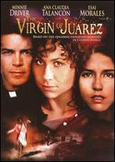 The Virgin of Juarez showtimes and tickets