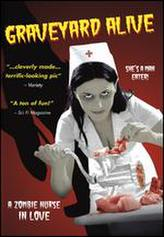 Graveyard Alive: A Zombie Nurse In Love showtimes and tickets