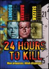 24 Hours to Kill showtimes and tickets