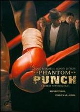 Phantom Punch showtimes and tickets