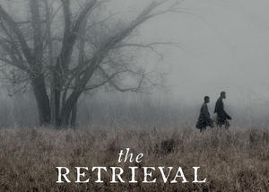 Exclusive: SXSW Special Jury Prize Winner 'The Retrieval' Gets Poster