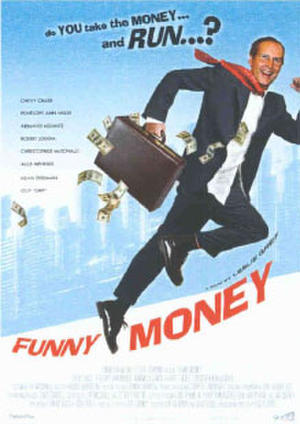 "Poster art for ""Funny Money."""