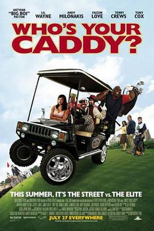 """""""Who's Your Caddy?"""" poster art."""