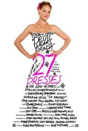 """Poster art for """"27 Dresses."""""""