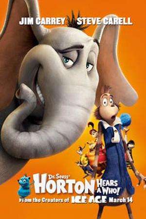 "Poster art for ""Horton Hears a Who."""