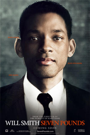 """Poster art for """"Seven Pounds."""""""
