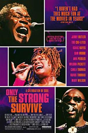 """Poster art for """"Only the Strong Survive."""""""