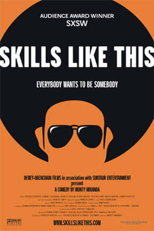 """Poster art for """"Skills Like This."""""""