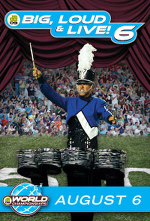 "Poster art for ""DCI 2009: Big, Loud & Live 6."""