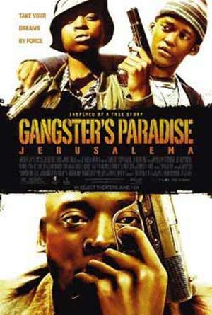 "Poster art for ""Gangster's Paradise: Jerusalema."""