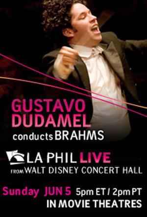 """Poster art for """"LA Phil Live: Dudamel conducts Brahms."""""""