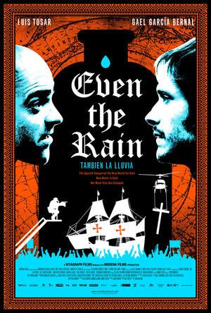 "Poster art for ""Even the Rain."""