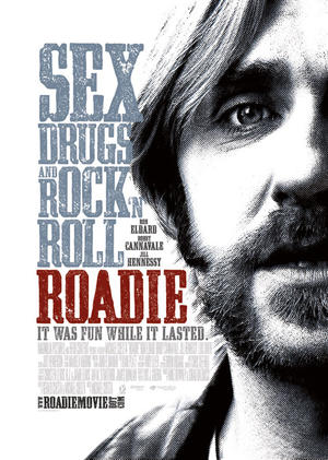 "Poster art for ""Roadie."""
