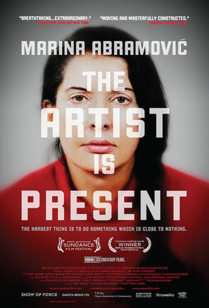 "Poster art for ""Marina Abramovic: The Artist Is Present."""