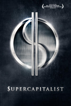 "Poster art for ""Supercapitalist."""