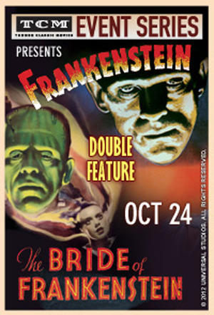 "Poster art for ""TCM Presents Frankenstein/Bride of Frankenstein."""
