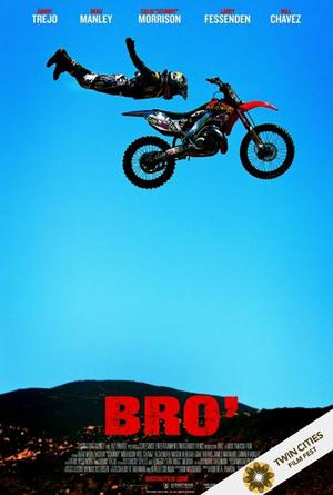 Poster art for 'Bro'.'