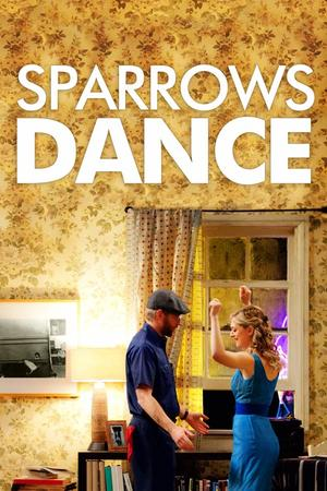 """Poster art for """"Sparrows Dance."""""""