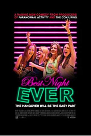 "Poster art for ""Best Night Ever."""
