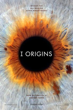 """Poster art for """"I Origins."""""""