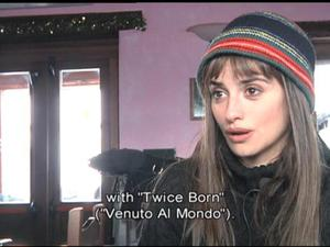Twice Born: Penelope Cruz On The Book (Exclusive)