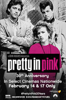 Pretty in Pink 30th Anniversary showtimes and tickets