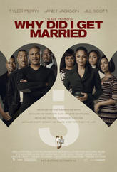 Tyler Perry's Why Did I Get Married? showtimes and tickets