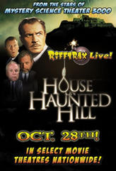 RiffTrax LIVE: House on Haunted Hill showtimes and tickets