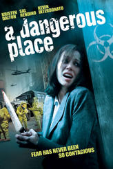 A Dangerous Place showtimes and tickets