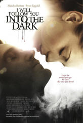I Will Follow You Into the Dark showtimes and tickets