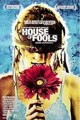 House of Fools showtimes and tickets