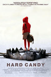 Hard Candy showtimes and tickets