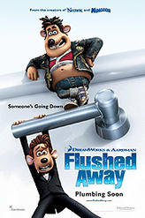 Flushed Away showtimes and tickets