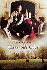 The Emperor's Club showtimes and tickets