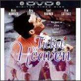 Ticket to Heaven showtimes and tickets