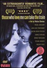 Those Who Love Me Can Take the Train showtimes and tickets