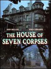 The House of Seven Corpses showtimes and tickets