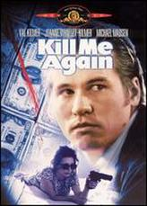 Kill Me Again showtimes and tickets