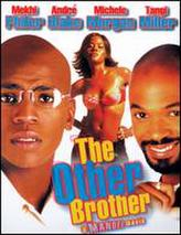 The Other Brother showtimes and tickets