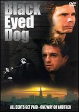 Black Eyed Dog showtimes and tickets