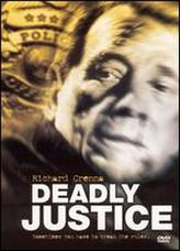Deadly Justice showtimes and tickets