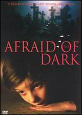 Afraid of the Dark showtimes and tickets