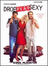 Drop Dead Sexy showtimes and tickets