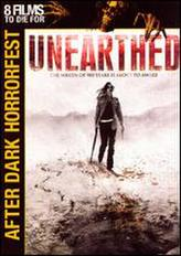 Unearthed (2007) showtimes and tickets