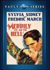 Merrily We Go to Hell showtimes and tickets