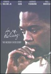 For Us, The Living: The Story of Medgar Evers showtimes and tickets