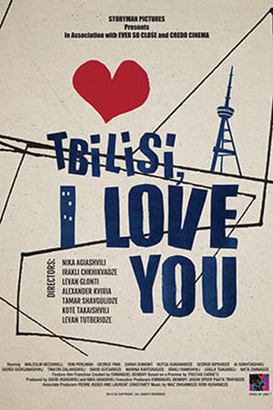 "Poster for ""Tbilisi, I Love You."""