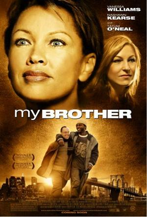 "Poster art for ""My Brother."""