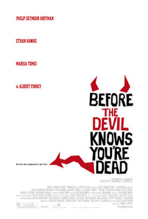 """Poster art for """"Before the Devil Knows You're Dead."""""""