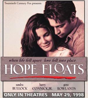 "Poster art for ""Hope Floats."""